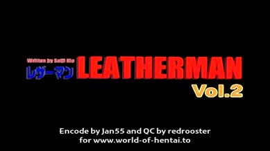 Leatherman Episode 02